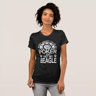 Play Poker And Pet My Beagle Dog T-Shirt