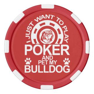 Play Poker And Pet My Bulldog Poker Chip Set