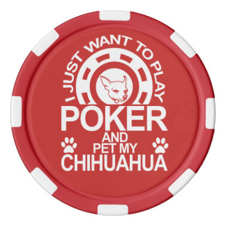 Play Poker And Pet My Chihuahua Dog Poker Chips