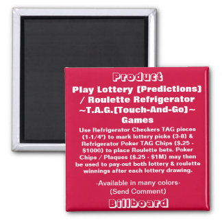 PLAY REFRIGERATOR LOTTERY / ROULETTE TAG GAMES SQUARE MAGNET