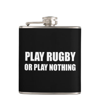 Play Rugby Or Nothing Flask