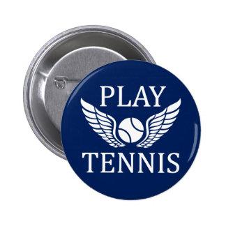Play tennis 6 cm round badge