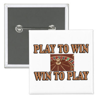 Play To Win - Win To Play - Roulette Buttons