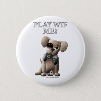 Play Wif Me 6 Cm Round Badge
