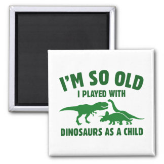 Played With Dinosaurs Square Magnet