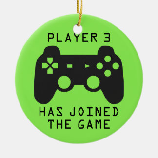 Player 3 has joined the game ceramic ornament