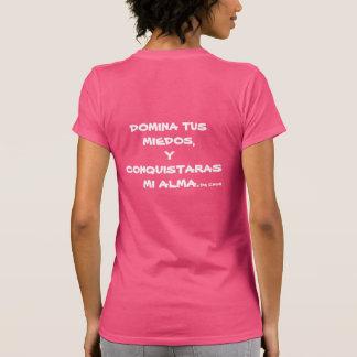 PLAYERA FEMENIL DOMINA TU MIEDOS Y CONQUISTA T SHIRT