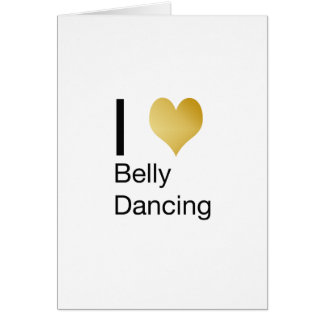 Playfully Elegant I Heart Belly Dancing Card