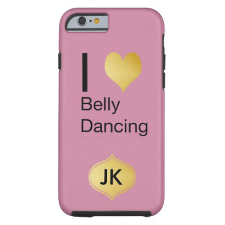 Playfully Elegant I Heart Belly Dancing Tough iPhone 6 Case