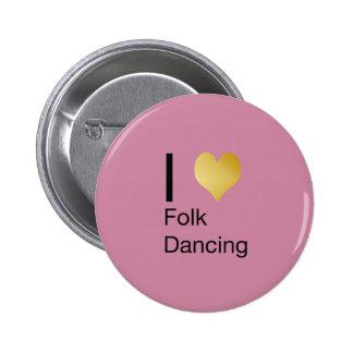 Playfully Elegant I Heart Folk Dancing 6 Cm Round Badge