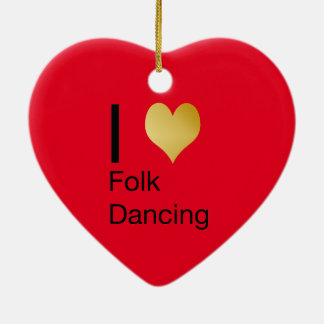 Playfully Elegant I Heart Folk Dancing Ceramic Ornament