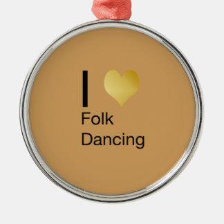 Playfully Elegant I Heart Folk Dancing Metal Ornament
