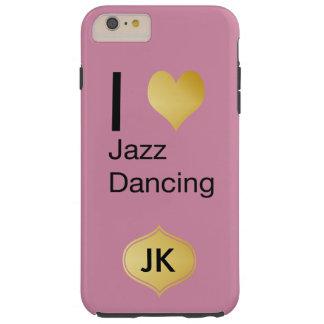 Playfully Elegant I Heart Jazz Dancing Tough iPhone 6 Plus Case