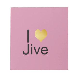 Playfully Elegant I Heart Jive Notepad