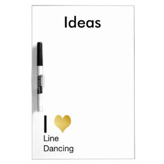 Playfully Elegant I Heart Line Dancing Dry Erase Board
