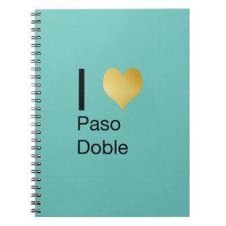 Playfully Elegant I Heart  Paso Doble Notebook
