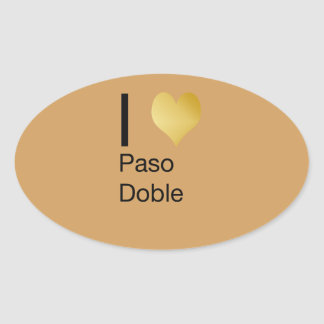 Playfully Elegant I Heart  Paso Doble Oval Sticker