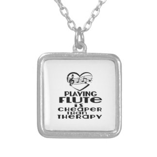 Playing Flute Is Cheaper Than Therapy Silver Plated Necklace