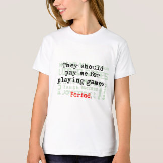 Playing Games, Girl's Tshirt, Natural, Customizabl T-Shirt