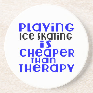 Playing Ice Skating Cheaper Than Therapy Drink Coaster