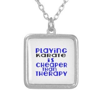 Playing Karate Cheaper Than Therapy Silver Plated Necklace