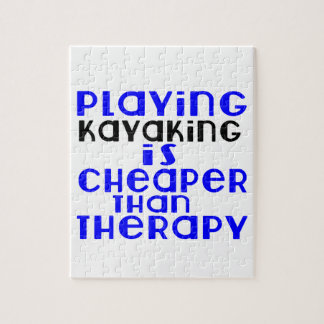 Playing Kayaking Cheaper Than Therapy Jigsaw Puzzle