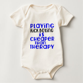 Playing Kick Boxing Cheaper Than Therapy Baby Bodysuit