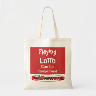 Playing Lotto can be dangerous Budget Tote Bag
