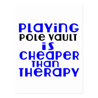 Playing Pole vault Cheaper Than Therapy Postcard