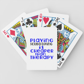 Playing Scuba Diving Cheaper Than Therapy Bicycle Playing Cards
