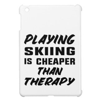 Playing Skiing is cheaper than therapy iPad Mini Case