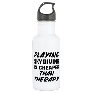 Playing Sky Diving is cheaper than therapy 532 Ml Water Bottle