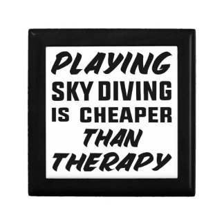 Playing Sky Diving is cheaper than therapy Gift Box