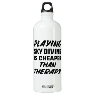 Playing Sky Diving is cheaper than therapy Water Bottle