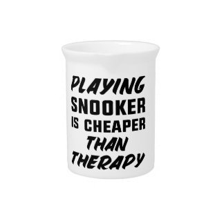 Playing Snooker is cheaper than therapy Pitcher