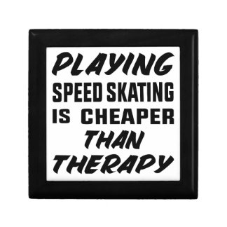 Playing Speed Skating is cheaper than therapy Gift Box