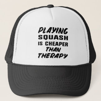 Playing Squash is cheaper than therapy Trucker Hat