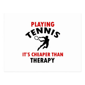 playing Tennis is cheaper Postcard