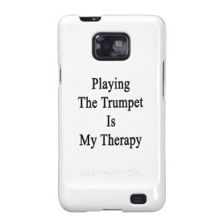 Playing The Trumpet Is My Therapy Galaxy S2 Case
