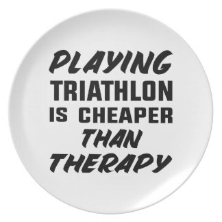 Playing Triathlon is cheaper than therapy Plate