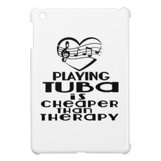 Playing Tuba Is Cheaper Than Therapy iPad Mini Cover