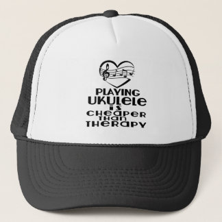 Playing Ukulele Is Cheaper Than Therapy Trucker Hat