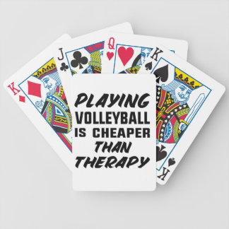Playing Volleyball is cheaper than therapy Bicycle Playing Cards