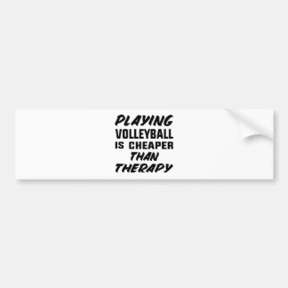 Playing Volleyball is cheaper than therapy Bumper Sticker