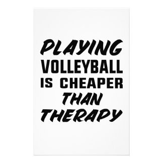 Playing Volleyball is cheaper than therapy Stationery