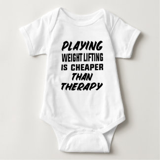 Playing Weight Lifting is cheaper than therapy Baby Bodysuit