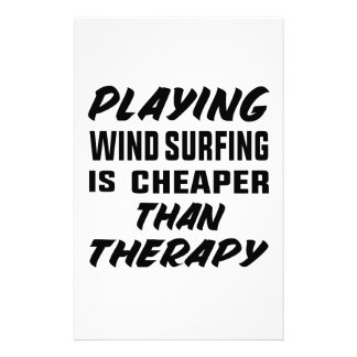 Playing Wind Surfing  is Cheaper than therapy Stationery