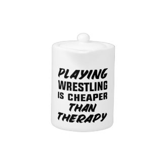 Playing Wrestling  is Cheaper than therapy
