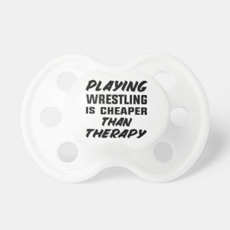 Playing Wrestling  is Cheaper than therapy Dummy