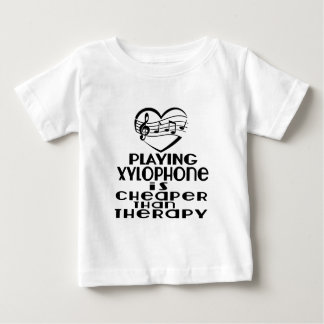 Playing Xylophone Is Cheaper Than Therapy Baby T-Shirt